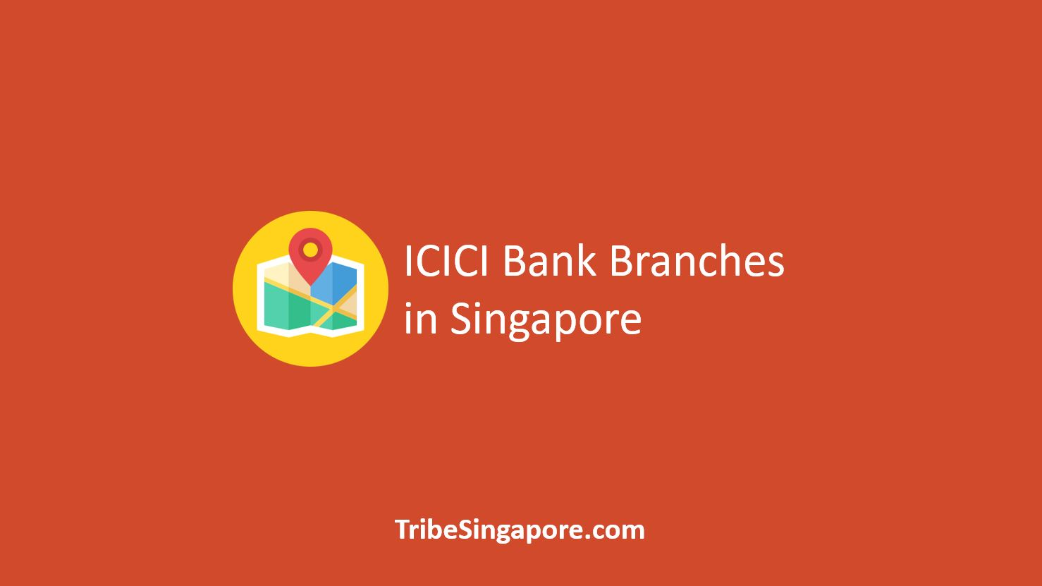 ICICI Bank Branches in Singapore