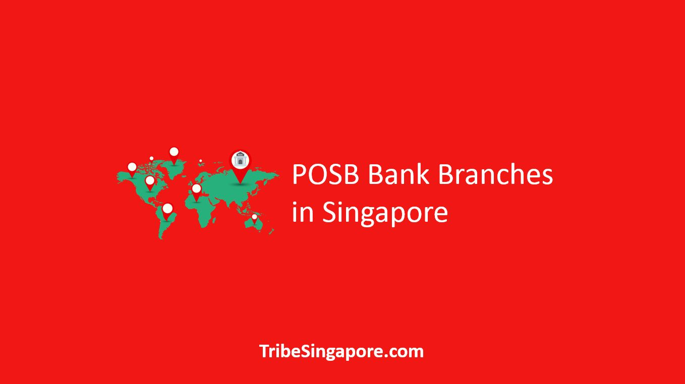 POSB Bank Branches in Singapore