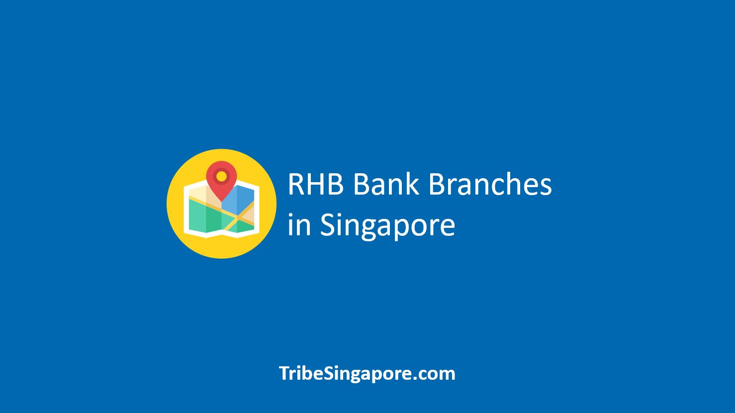 RHB Bank Branches in Singapore