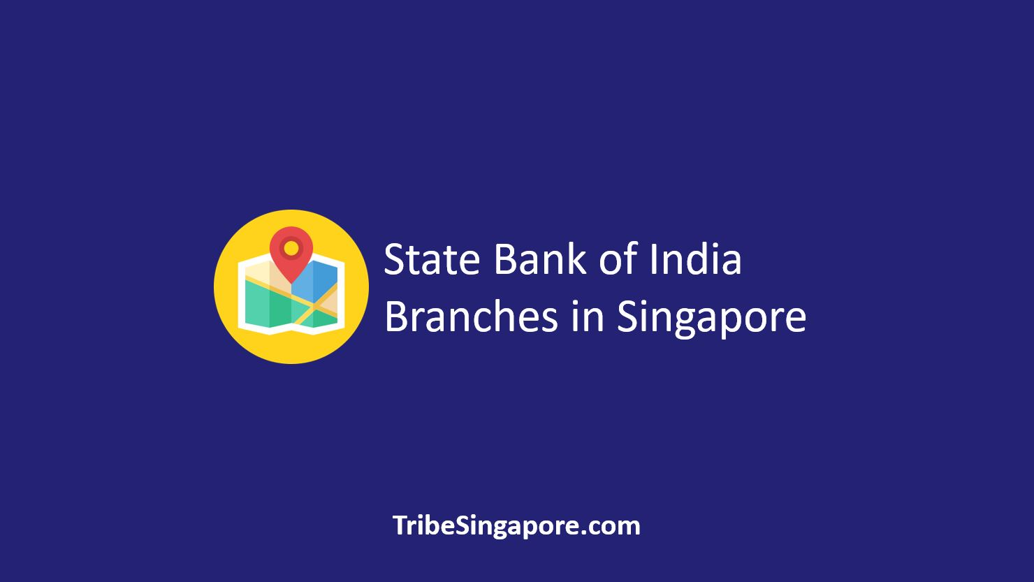 State Bank of India Branches in Singapore