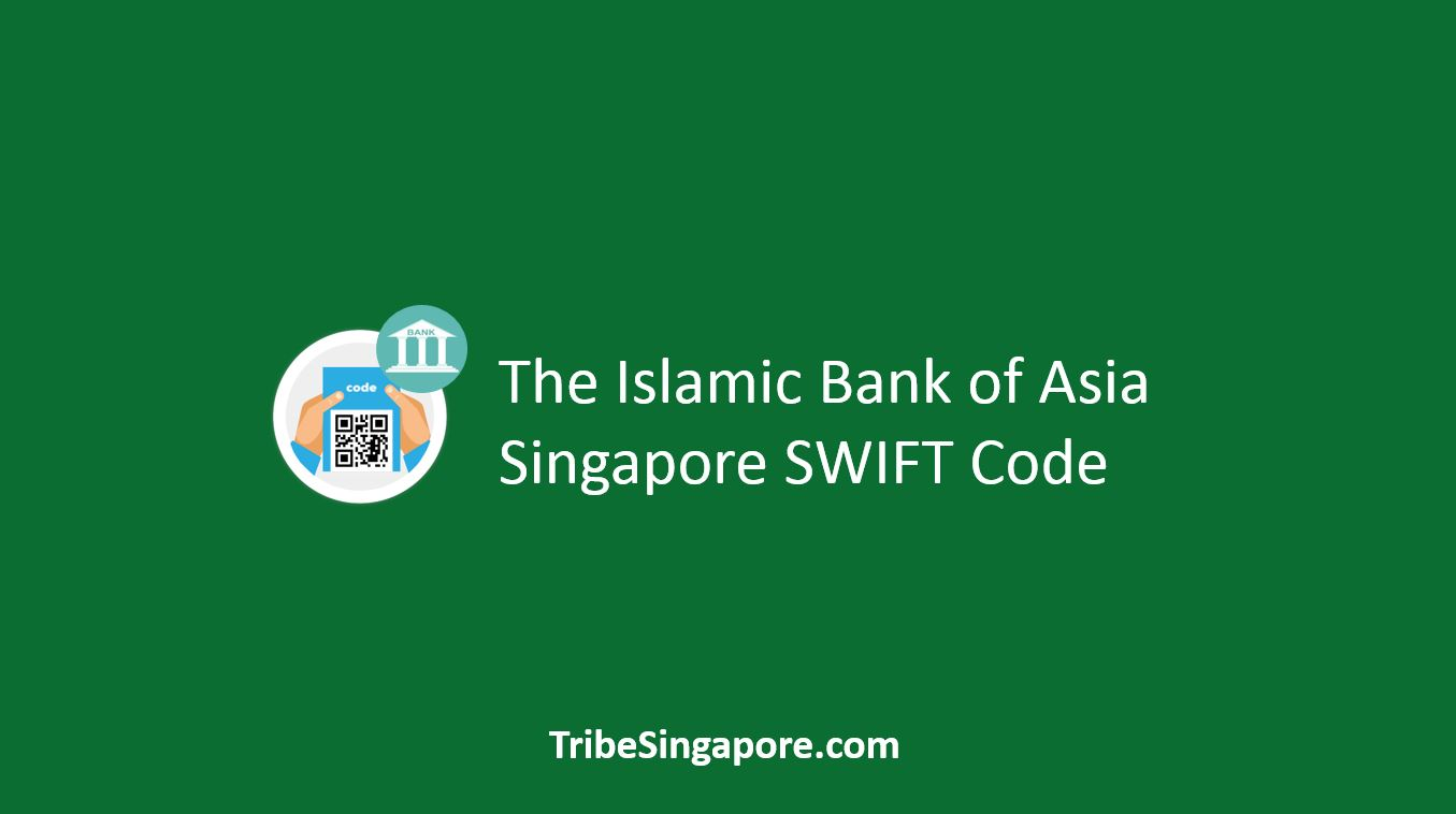 The Islamic Bank of Asia Singapore SWIFT Code