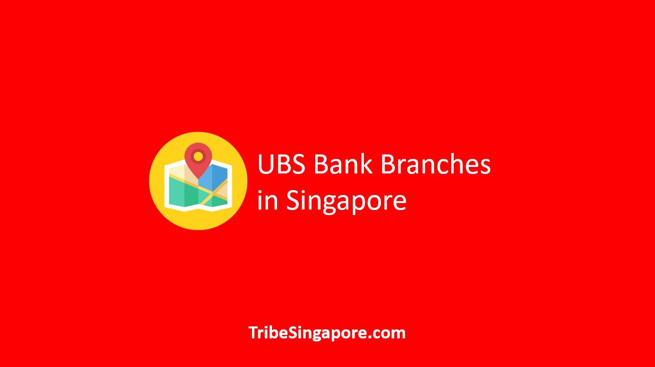 UBS Bank Branches in Singapore