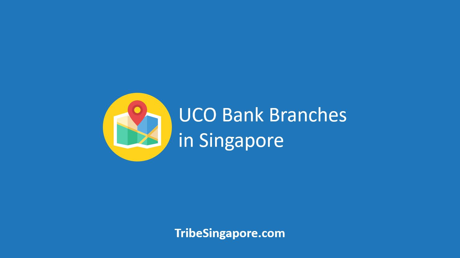 UCO Bank Branches in Singapore