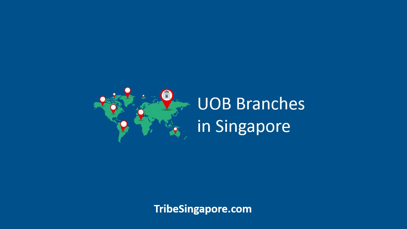 UOB Branches in Singapore