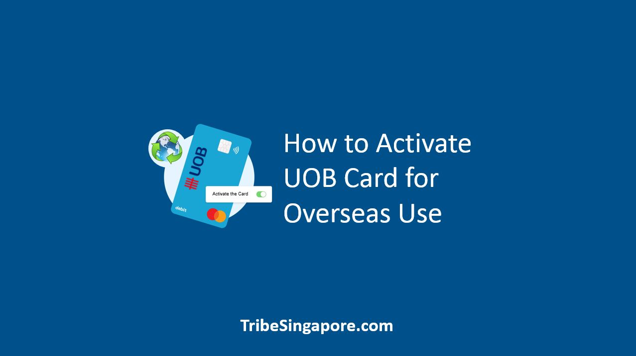 How to Activate UOB Card for Overseas Use