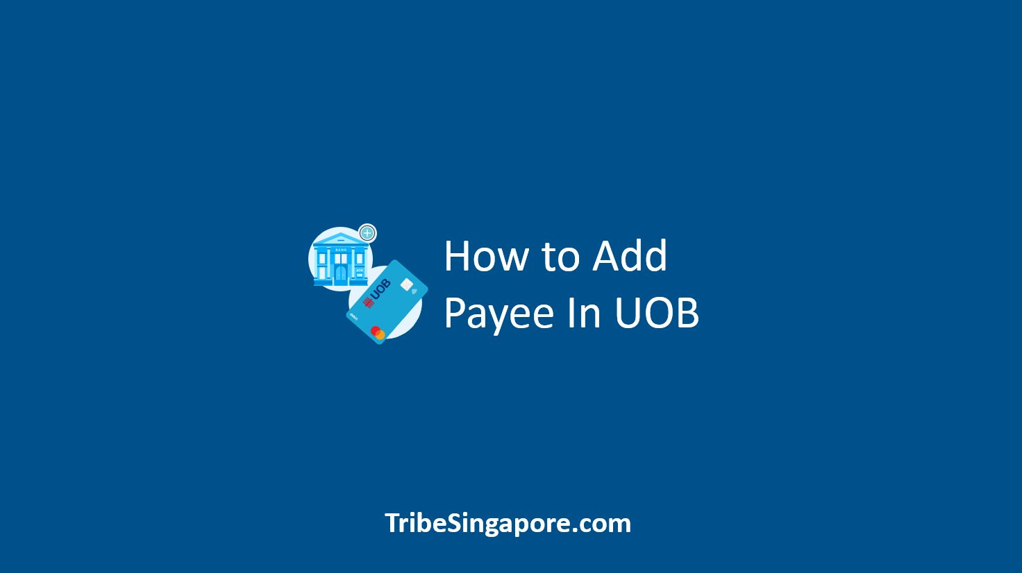 How to Add Payee In UOB