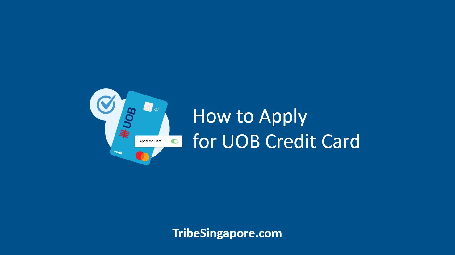 How to Apply for UOB Credit Card