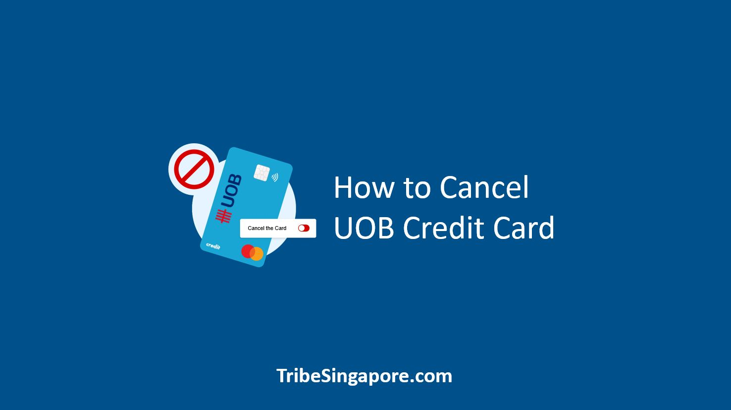 How to Cancel UOB Credit Card