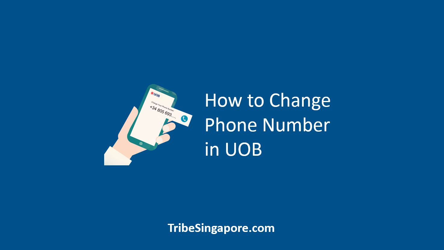 How to Change Phone Number in UOB