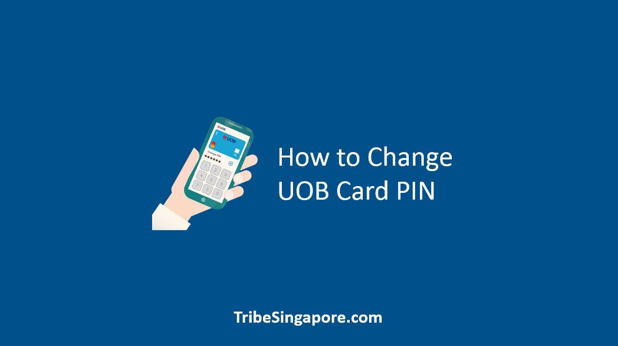 How to Change UOB Card PIN