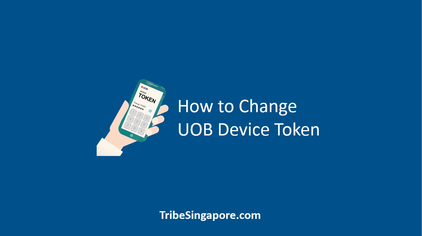 How to Change UOB Device Token