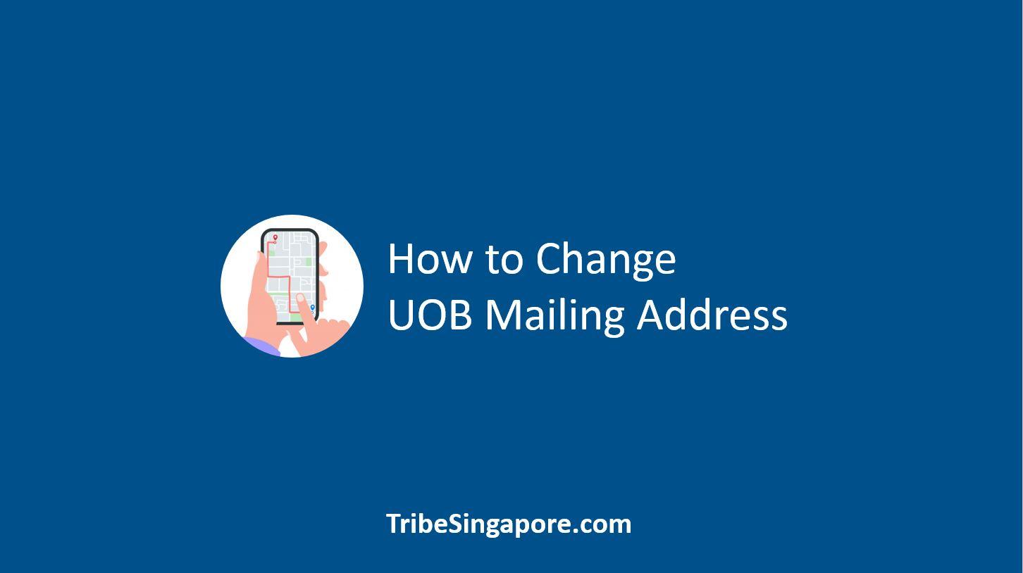 How to Change UOB Mailing Address