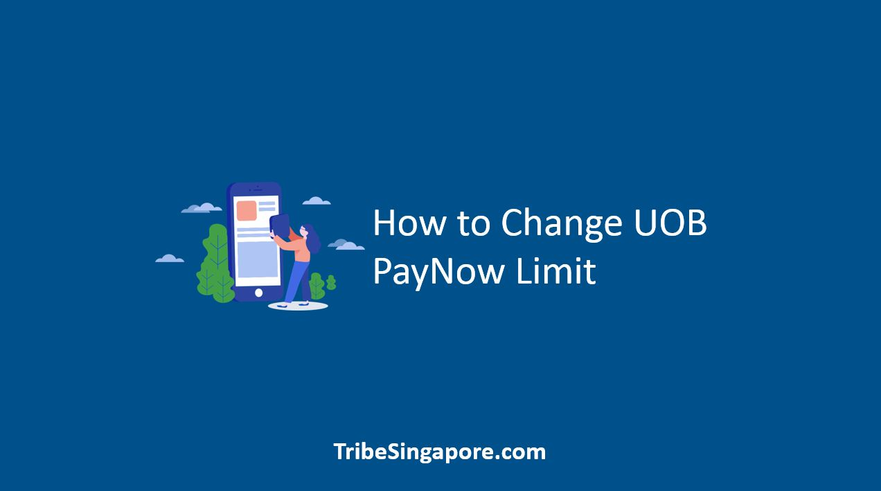 How to Change UOB PayNow Limit