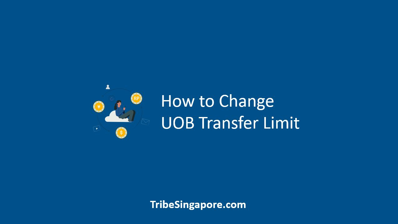 How to Change UOB Transfer Limit