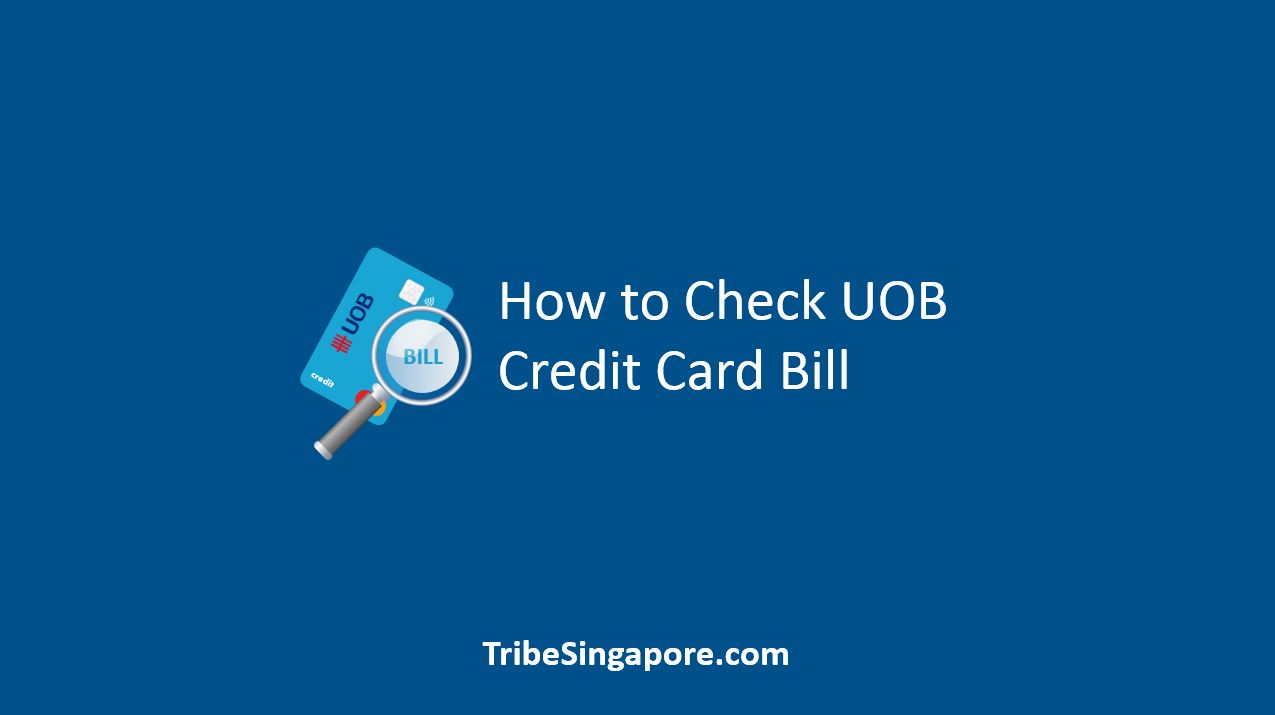 How to Check UOB Credit Card Bill