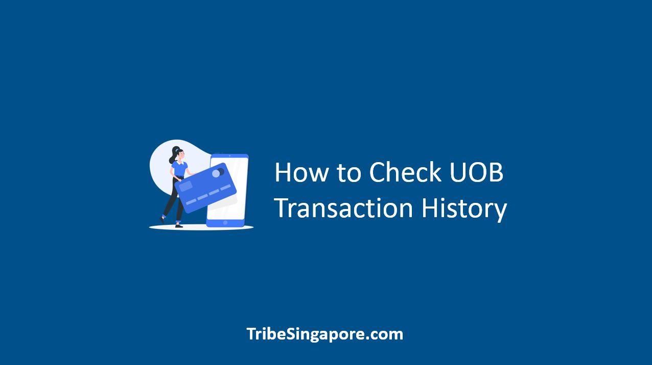 How to Check UOB Transaction History