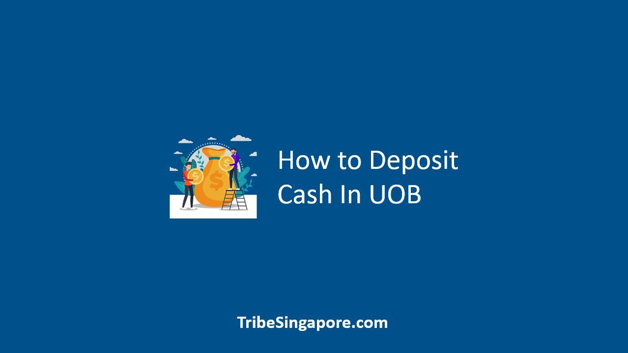How to Deposit Cash In UOB