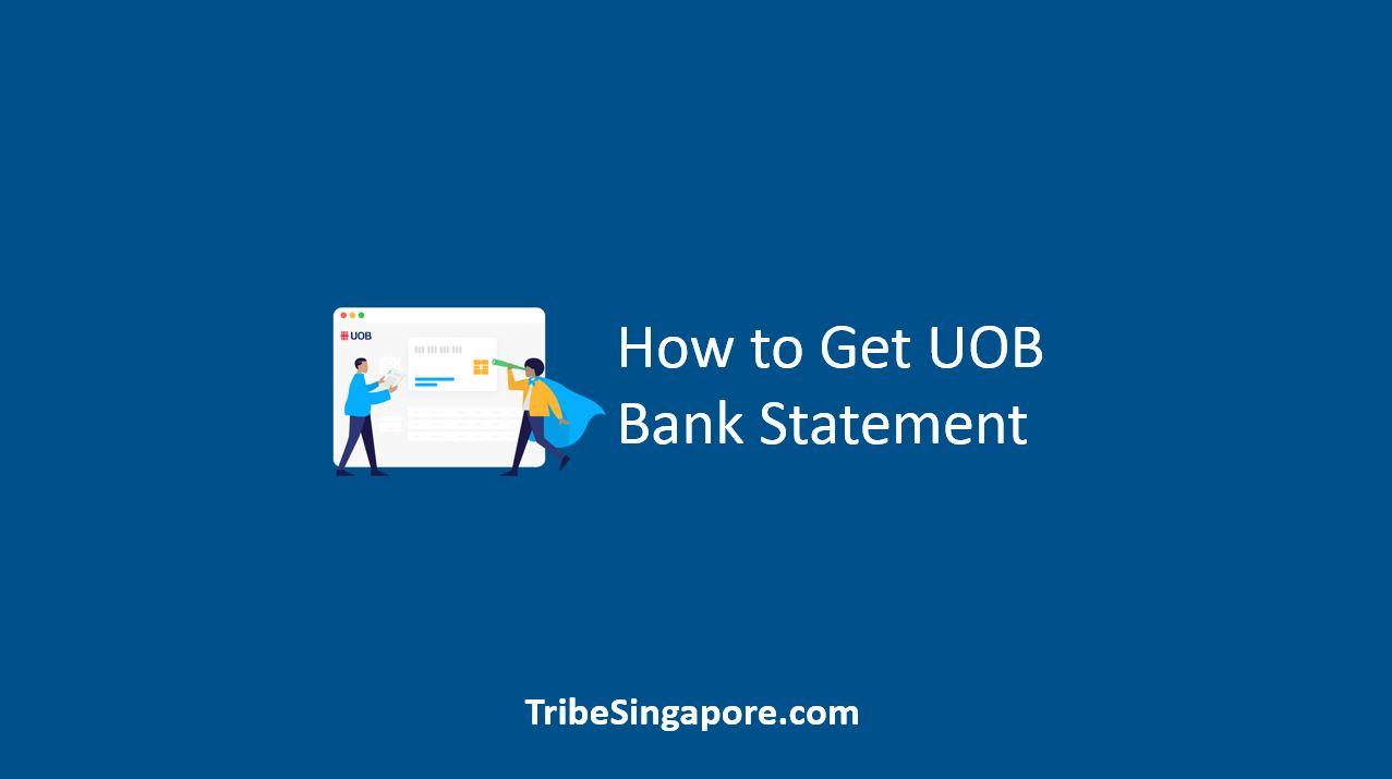 How to Get UOB Bank Statement