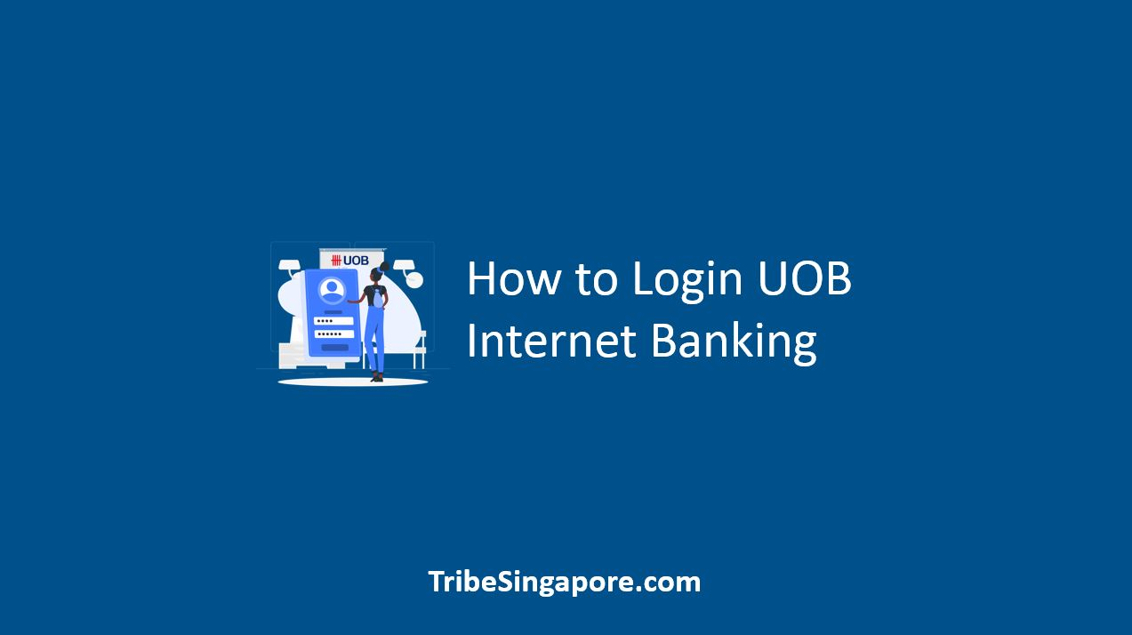 How to Login UOB Internet Banking