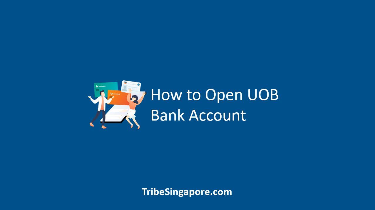 How to Open UOB Bank Account