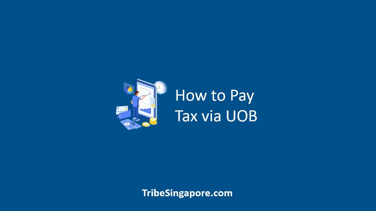 How to Pay Tax via UOB