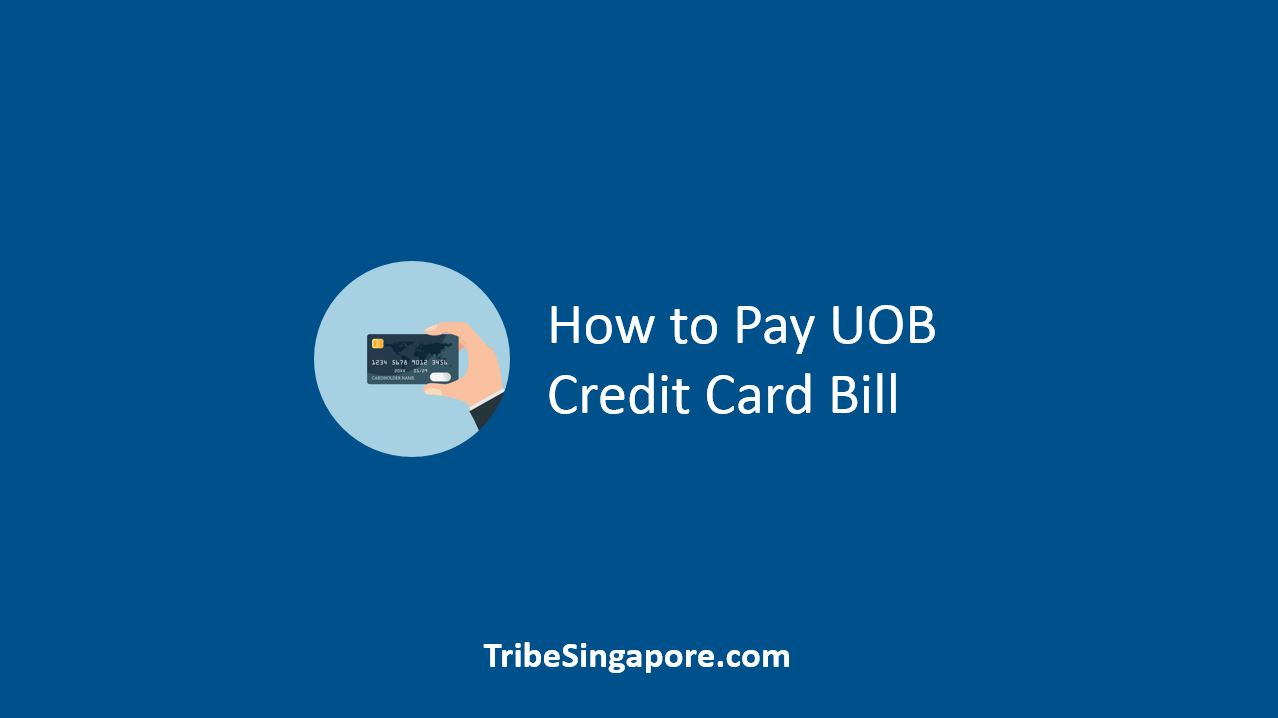 How to Pay UOB Credit Card Bill