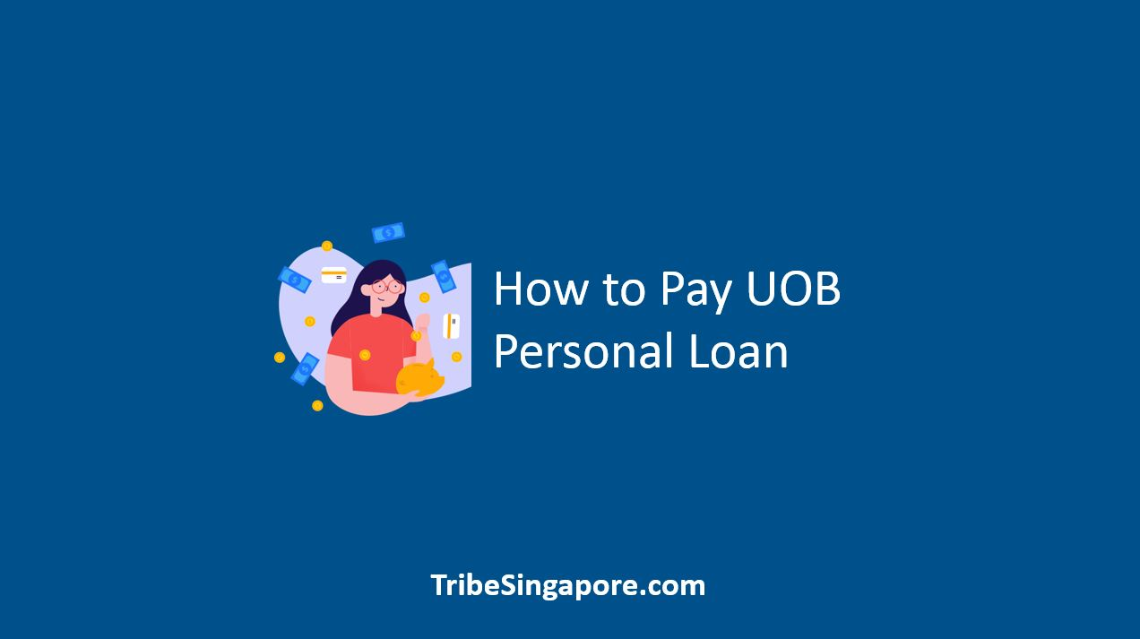 How to Pay UOB Personal Loan